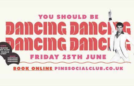 A poster for the You Should Be Dancing event at Pins Social Club.