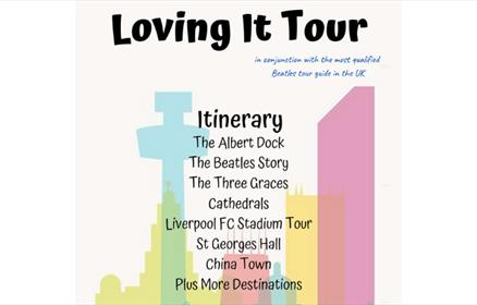 Loving it tour with the itinerary featuring The Royal Albert dock, The Beatles Story, the Three Graces and loads more.