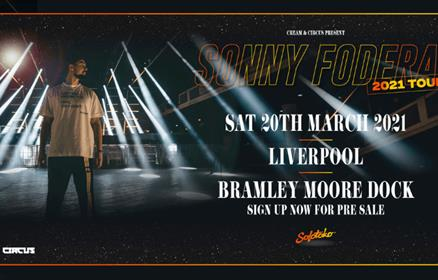Sonny Fodera at Bramley Moore Dock promotion poster