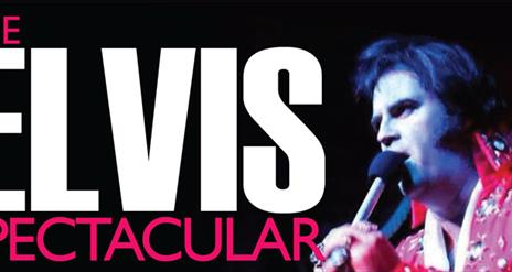 The Elvis Spectacular.  Image showing title and Elvis tribute act.