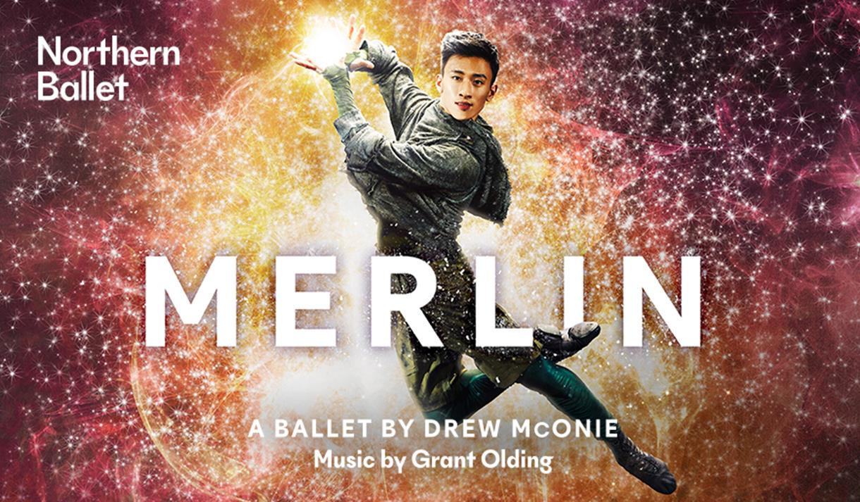 Northern Ballet - Merlin
