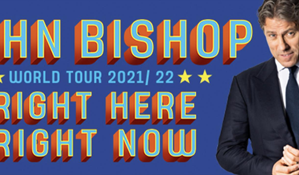 John Bishop : Right Here, Right Now