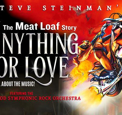 The Meat Loaf Story: Anything for Love
