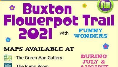 Poster promoting the Buxton Flowerpot Trail 2021