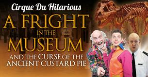 Cirque du Hilarious: A Fright at the Museum