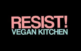 Resist! Vegan Kitchen