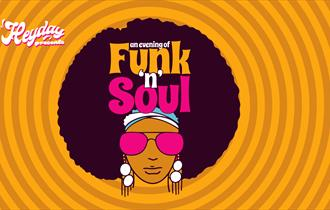 Heyday Presents: An Evening of Funk 'n' Soul