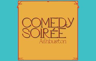 Comedy Soirée: Ashburton
