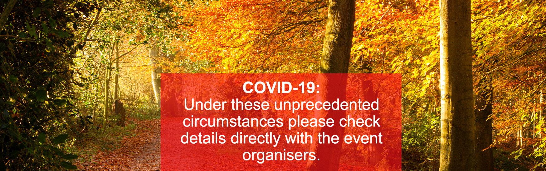 "Autumn trees at Upton Country Park with text that reads ""COVID-19: Under these unprecedented circumstances please check details directly with the event organisers."""