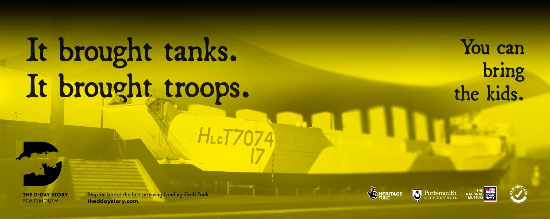 Image of the LCT 7074 with the words: It brought tanks, it brought troops, you can bring the kids