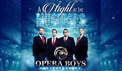 A Night At The Musicals - The Opera Boys