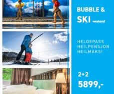 Bubble & Ski
