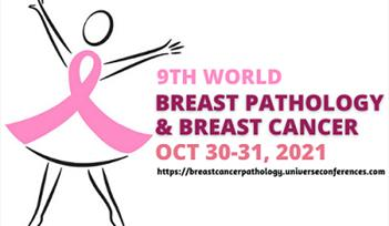 9th World Breast Pathology and Breast Cancer Conference