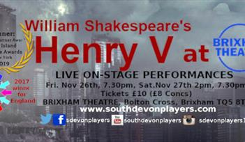 William Shakespeare's Henry V, at Brixham Theatre