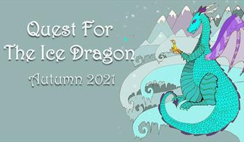 """*Image with grey background. There is white text on the image which says """"Quest for the Ice Dragon Autumn 2021"""" on the left of the image. On the right"""