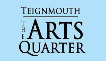 Teignmouth Arts Quarter