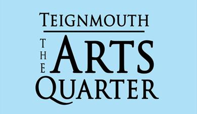 Teignmouth Arts Quarter