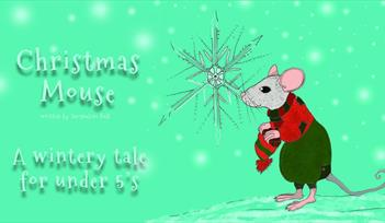 """*Image with light green background. There is white text on the image which says """"Christmas Mouse, written by Jacqueline Ball.  A wintery tale for unde"""