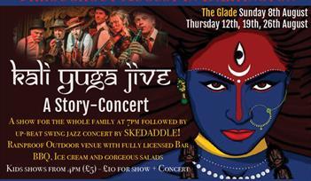"Skedaddle Story-Concert ""Kali Yuga Jive"""
