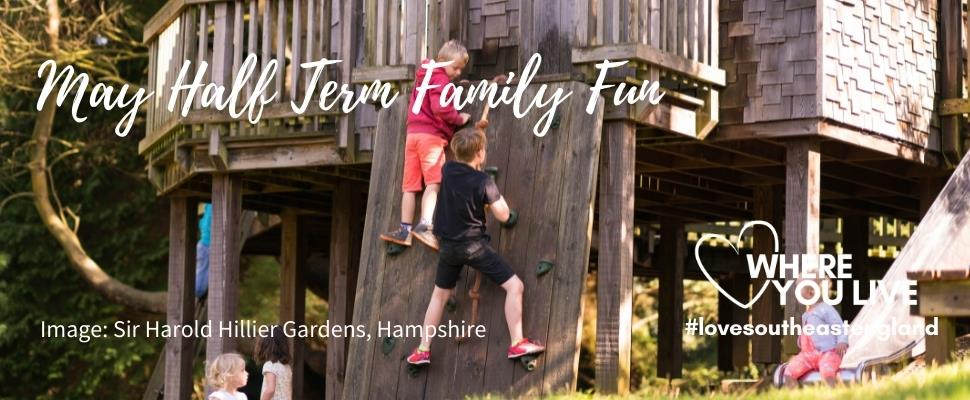 Discover a host of family friends activities this May Half Term in South East England