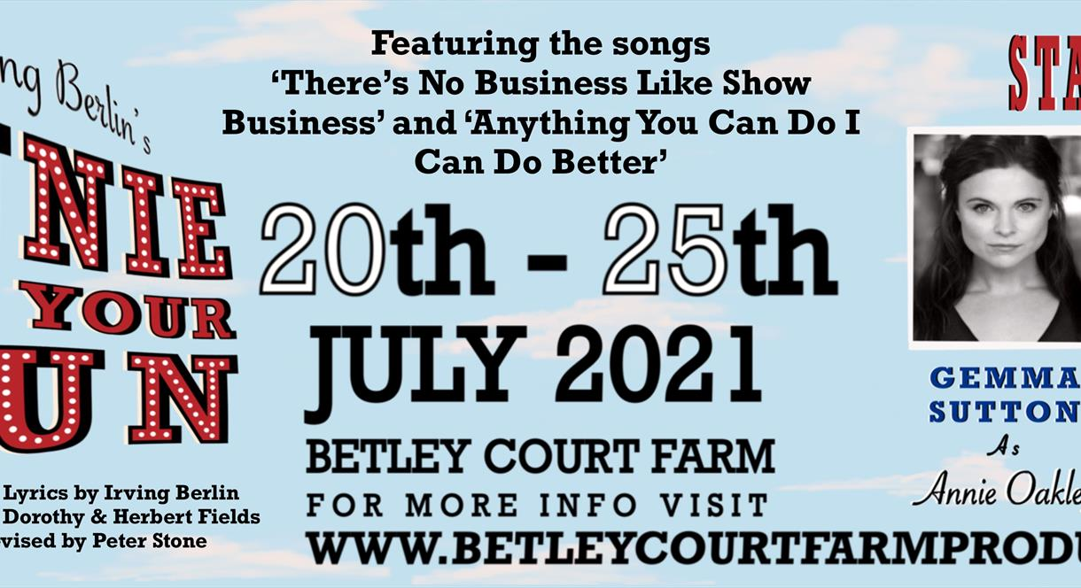 Annie get Your Gun at Betley Court Farm, Staffordshire