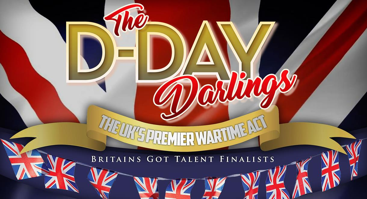 Tamworth Assembly Rooms Presents - The D-Day Darlings - The Songs That Won The War
