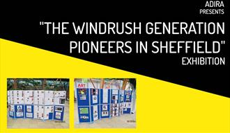 The Windrush Generation Pioneers in Sheffield