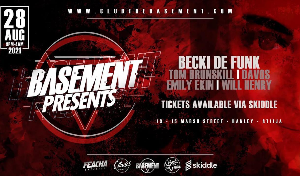 Basement Presents. With special guest Beck De Funk.