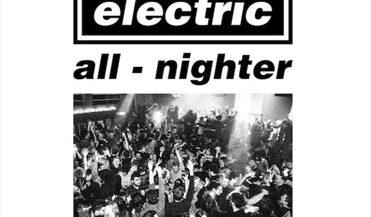 ELECTRIC ALL-NIGHTER – Club Night