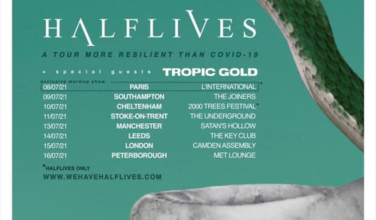 Halflives, Tropic Gold + support at The Underground
