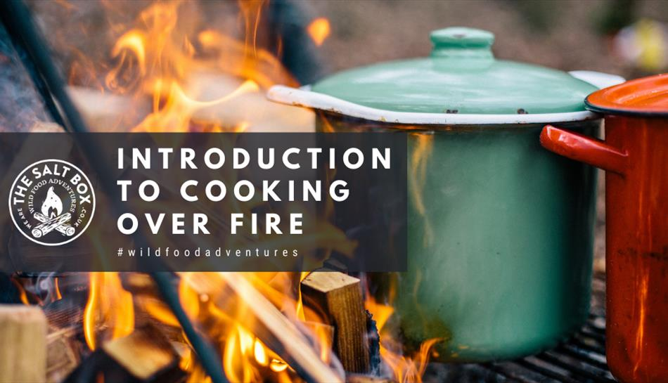 The Salt Box - Introduction to Cooking Over Fire