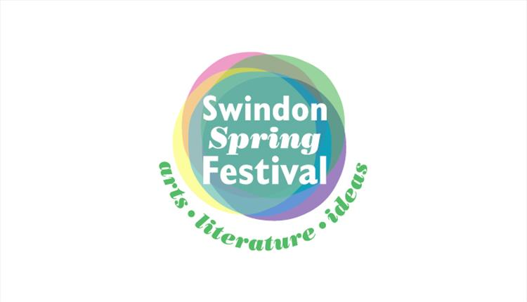 Swindon Spring Festival – of literature and the arts - VIRTUAL EVENT