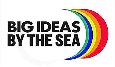Big Ideas by the Sea - Scarborough